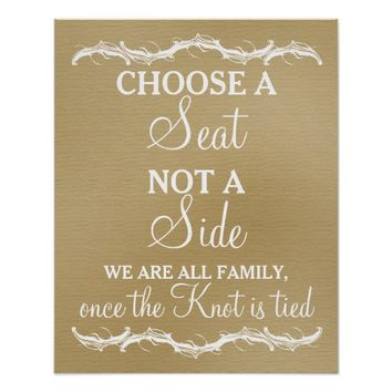 Choose a Seat not a Side rustic chic wedding sign