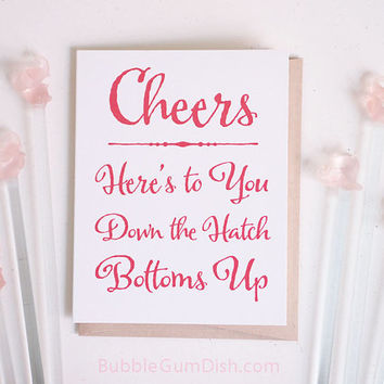 Cheers Here's to You Down the Hatch Bottoms Up A2 Note Card Congratulations Toast Greeting Card