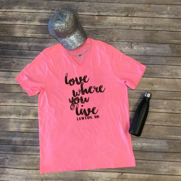 Lawton Love Where You Live T-shirt