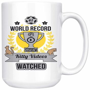 Funny Cat Mug World Record Most Kitty Videos Watched 15oz White Coffee Mugs