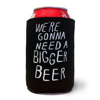Bigger Beer Koozie - Design by John Malta