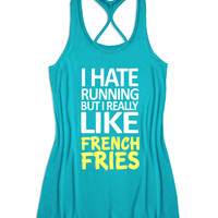 I hate running but I really like french fries Women's Running Tank Top -X 5011