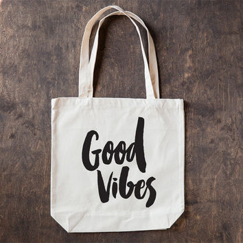 Good Vibes, Cotton Canvas Tote Bag, Screen Printed