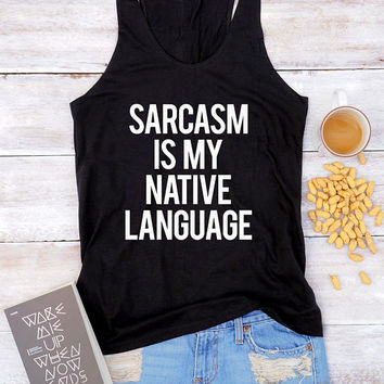 Sarcasm shirt funny slogan shirt hipster tshirt teen funny shirt ladies graphic women shirt for teen girl gifts for friends gifts for her
