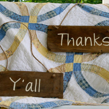 "Wedding Sign - Rustic, Wooden, Reclaimed Lumber - ""Thanks Y'all"""