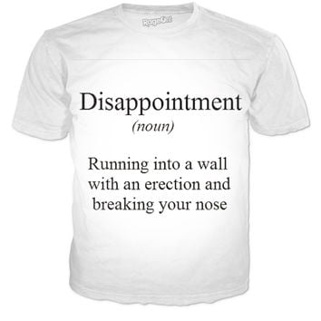 Disappointment Shirt