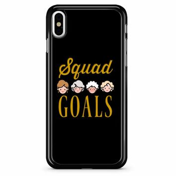 Squad Goals The Golden Girls iPhone X Case