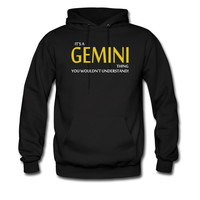 IT'S-A-GEMINI-THING_1_hoodie sweatshirt tshirt