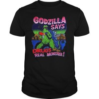 Godzilla says drugs are the real monster shirt Guys Tee