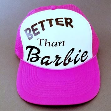 Better Than Barbie Foam Trucker Hat