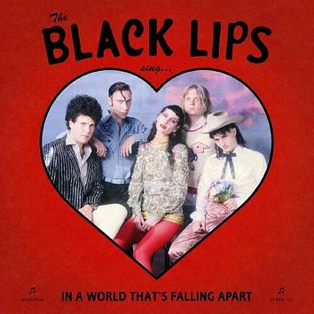 Black Lips - Sing In A World That's Falling Apart - (Colored Vinyl, Red, Poster, Deluxe Edition, Indie Exclusive) (Vinyl)