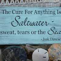 Beach Decor - Beach Sign - The Cure For Anything Is Saltwater Sweat Tears Sea - Beach Theme - Ocean Sign