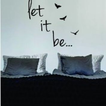 Let It Be Version 3 The Beatles Quote Decal Wall Vinyl Art Sticker Music
