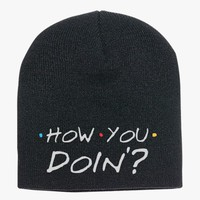 How You Doing? Knit Beanie