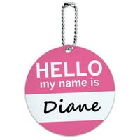 Diane Hello My Name Is Round ID Card Luggage Tag