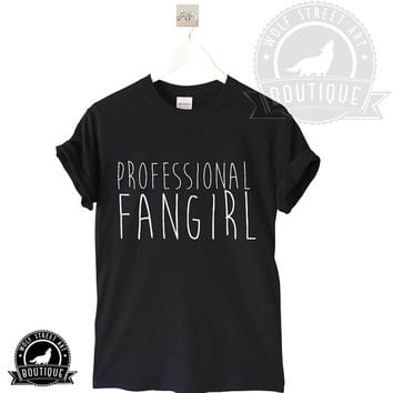 Professional Fan Girl T Shirt Top - Pinterest Tumblr Instagram Blogger T-Shirt S-XXL Christmas Slogan Gift Black White