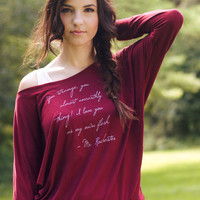 Jane Eyre Long Sleeve Literary Shirt- Mr. Rochester Quote- Women's Flowy Dolman Sleeve
