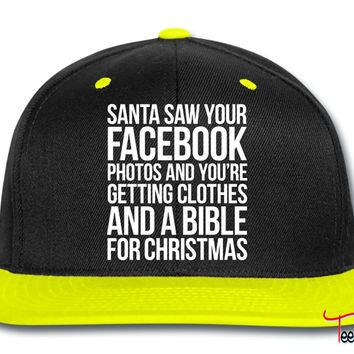 SANTA SAW YOUR FACEBOOK PHOTOS Snapback