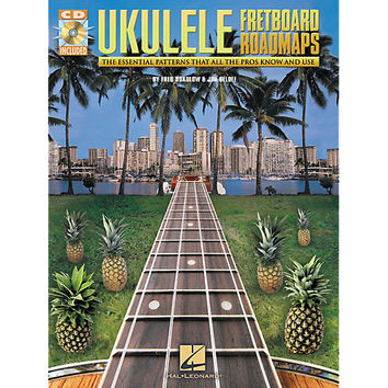 Fretboard Roadmaps for Ukulele - The Essential Guitar Patterns That All the Pros Know and Use