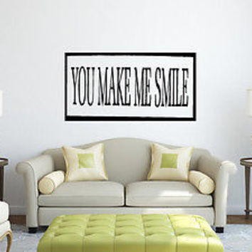 You Make Me Smile quote wall sticker quote decal wall art decor 4552