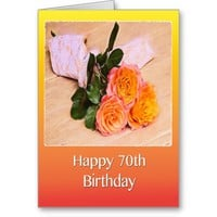 Happy 70th Birthday Orange Roses Card