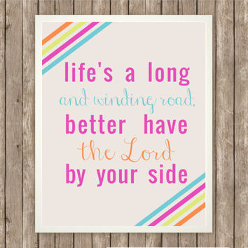 Inspirational Print, Have the Lord By Your Side, Instant Download, Praise and Worship, Inspiring Printable Gift, Neon Stripes, Pink and Blue