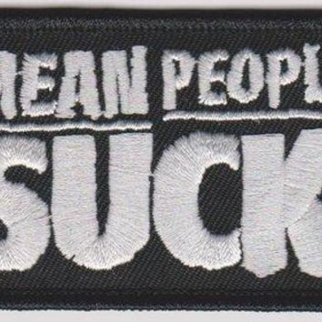 Mean People Suck Iron-On Patch White Letters Logo