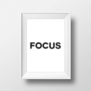 Focus, Office, Fitness, Inspire,Wall Decor, Motivational Poster, art prints, minimalist, black and white, Stylish, Modern, Instant Download