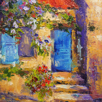 Oil Painting, Provence Landscape Painting ,The Blue Door -Impressionist palette knife Landscape 6x8inch, Original oil painting OOAK. SFA