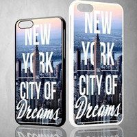 New York the city dream V0457 iPhone 4S 5S 5C 6 6Plus, iPod 4 5, LG G2 G3 Nexus 4 5, Sony Z2 Case