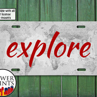 Explore World Map Quote Red Tumblr Inspired Cute Travel Accessory For Front License Plate Car Tag One Size Fits All Vehicle Custom