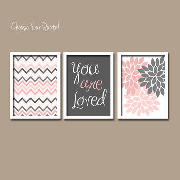 Pink Charcoal Grey You are Loved iKat Inspired Flower Burst Set of 3 Prints Chevron Quote WALL ART Bedroom Baby Nursery Choose Your Quote