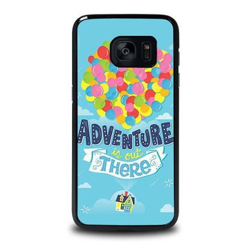 ADVENTURE IS OUT THERE UP Samsung Galaxy S7 Edge Case Cover