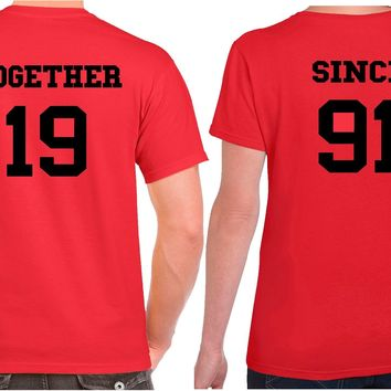 Together Since Shirts | Our T Shirt Shack
