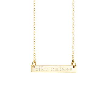 Wife•Mom•Boss Bar Necklace           Vertical & Horizontal