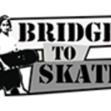 Bridge To Skate Donation