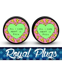 Royal All I Care About Is Pizza Plugs