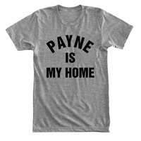 Payne is my home - For fangirl & fanboy - Gray/White Unisex T-Shirt - 078