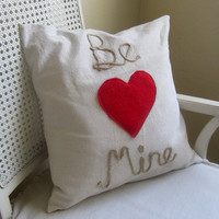 Be Mine cotton canvas pillow cover with red felt heart, Valentines Day decor
