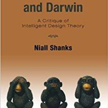 God, the Devil, and Darwin: A Critique of Intelligent Design Theory