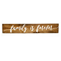 Reclaimed Family is forever Wood Sign - Girls Bedroom Decor, Wall Decor, Reclaimed Barn wood, Wood Home Decor, Gift for Her, Vinyl Design