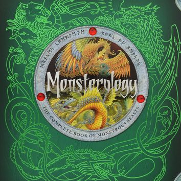 Monsterology: The Complete Book of Monstrous Creatures (Dragonology)