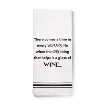Towels- Only wine helps