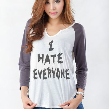 I hate everyone Funny Sweatshirt Hipster Tumblr Womens Baseball Tee Jersey Unisex Grunge Funny Slogan Quote Teens Teenager Punk Merch Swag