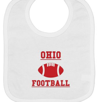 Ohio Football Baby Bib by TooLoud