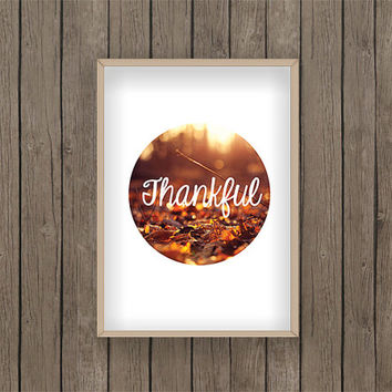 Thankful Print PDF digital download Thanksgiving Autumn Leaves Photo a4