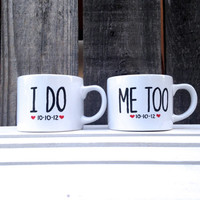 I do me too mug-Set of 2-Hand Painted-Upcycled Cups-Personalized with date and hearts-Engagement/Anniversary-Shape and size of mug may vary