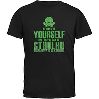 Always Be Yourself Cthulhu Black Youth T-Shirt