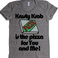 Krust Krab Pizza is the pizza for you and me-Athletic Grey T-Shirt