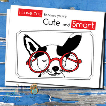 "Love card, Valentines day card, Cute, funny, anniversary card, ""I love you because you're cute and smart"""
